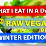 What I Eat In A Typical Day (On A Raw Vegan Diet) WINTER EDITION