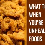 What To Do When You're Craving Unhealthy Foods