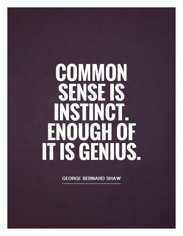 Bernard_Shaw_Common_sense_is_instinct